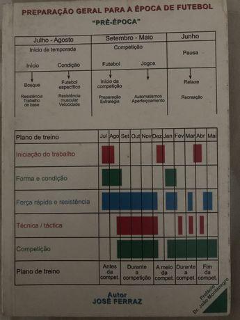 """Livro Tecnico """"Preparação Geral para a Época de Futebol"""""""