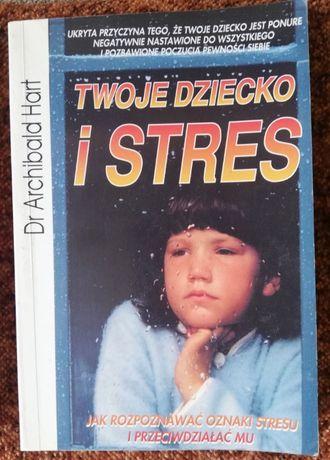 Twoje dziecko i stres