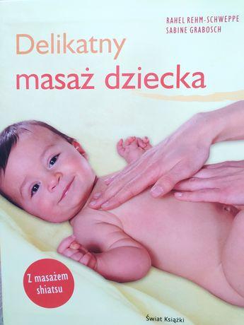 Delikatny masaż dziecka, shiatsu