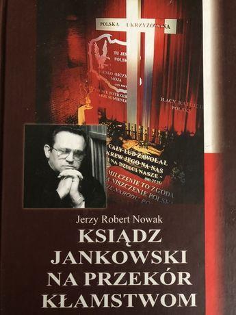 Ksiądz Henryk Jankowski na przekór kłamstwom