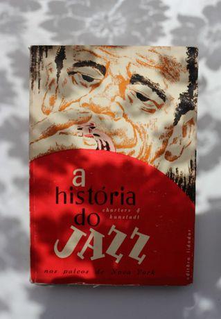 «História do Jazz nos Palcos de Nova York» - S. Charters e L. Kunstadt
