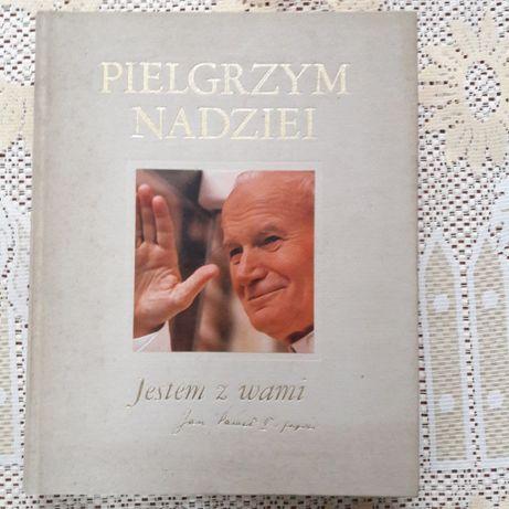 Pielgrzym nadziei - Jestem z Wami Jan Paweł II