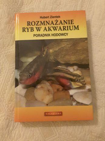 Rozmnażanie ryb w akwarium  Hubert Ziętek -książka poradnik hodowcy