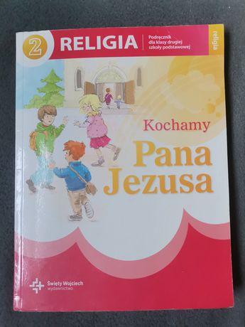 Podręcznik do religii klasa 2. Kochamy Pana Jezusa kl. 2