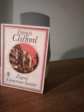 Żegnaj Gosvernor Square F. Clifford