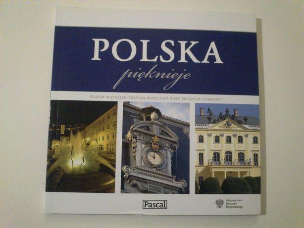Polska pięknieje.