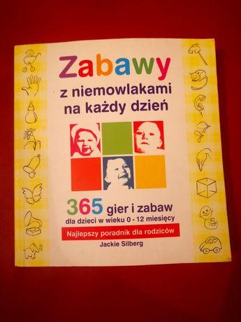 """Książka """"Zabawy z niemowlakami na każdy dzień"""" Stan bdb"""