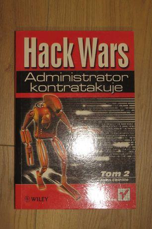 Hack Wars 2. Administrator Kontratakuje. J Chirillo (Helion 2002)