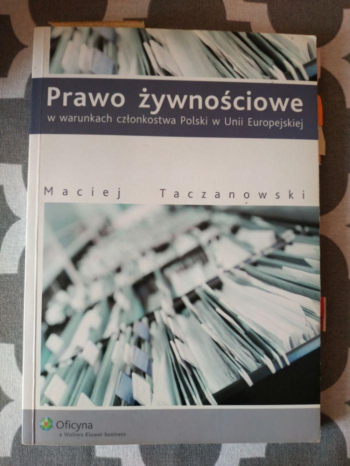 Prawo żywnościowe w warunkach członkostwa Polski w UE Taczanowski Szczytno - image 1
