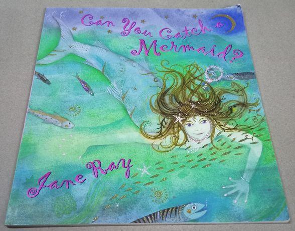 """Książka do nauki języka angielskiego pt. ,, Can you catch a mermaid? """""""