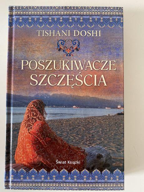 """""""Poszukiwacze szczęścia"""" Tishani Doshi -nowe"""