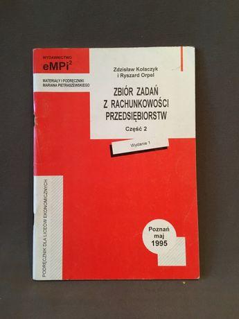 Zbiór zadań z rachunkowości przedsiębiorstw, cz.2, Kołaczyk, Orpel