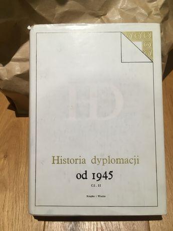 Historia dyplomacji od 1945 r. cz. II. Idealna na prezent!