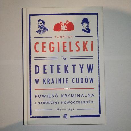 NOWA Detektyw w krainie cudów Tadeusz Cegielski