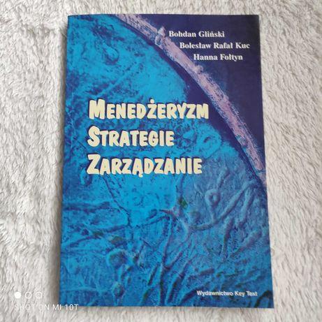 Menedżeryzm, strategie, zarządzanie. Bohdan Gliński, Kuc, Hanna Fołtyn