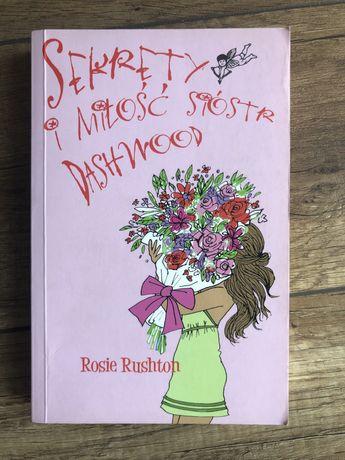 Sekrety i miłość sióstr Dashwood. Rosie Rushton. Książka młodzieżowa