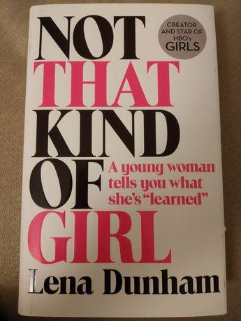Not that kind of girl; Leena Dunham