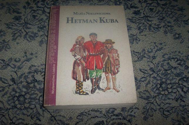 Hetman Kuba Maria Niklewiczowa Wydanie 2