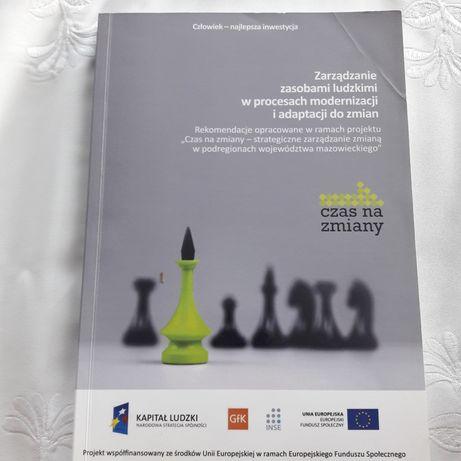 Książka Zarzadzanie zasobami ludzkimi w procesach modernizacji zmian