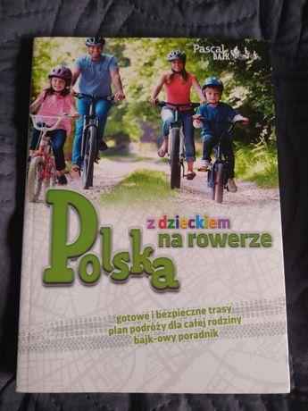 Polska z dzieckiem na rowerze, książka