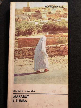 Marabut i Tubiba Barbara Zaorska wydanie 1987 rok