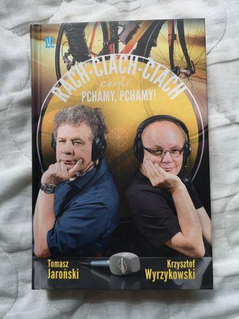 Rach-ciach-ciach, czyli pchamy! K. Wyrzykowski, T. Jaroński