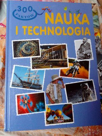 Nauka I technologia , 300 faktow