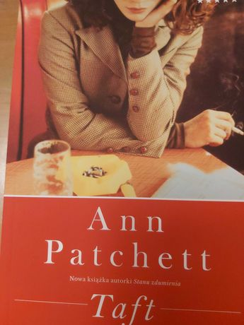 """Taft"" - Ann Patchett"
