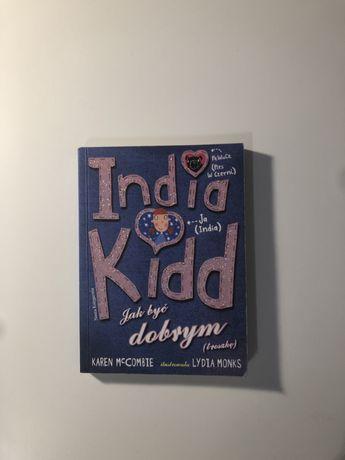 India Kidd Jak być dobrym