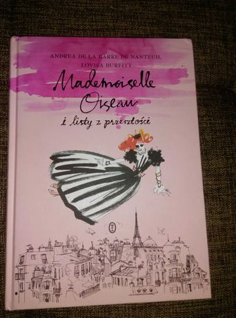 """"""" Mademoiselle Oiseau i listy z przeszlosci """""""