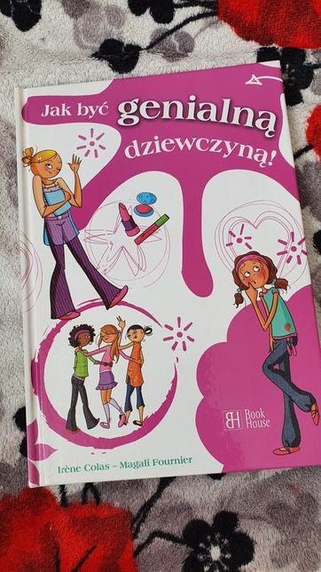 Jak być genialną dziewczyną? Książka dla nastolatki