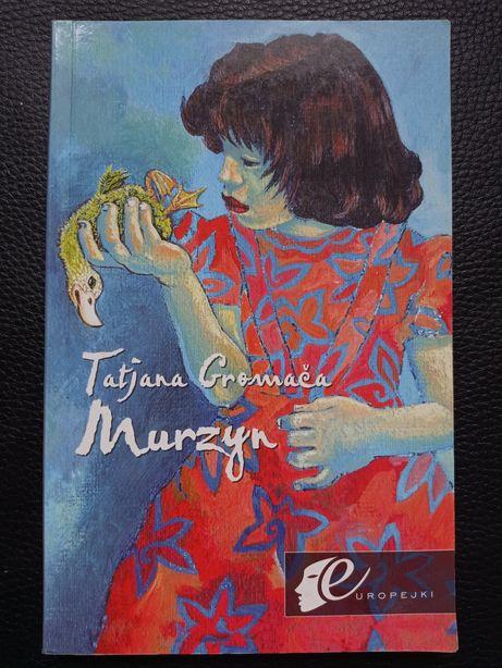 Murzyn - Tatjana Gromača [ literatura chorwacka ]
