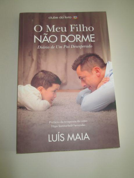 Livro: O meu filho não dorme. Luís Maia.