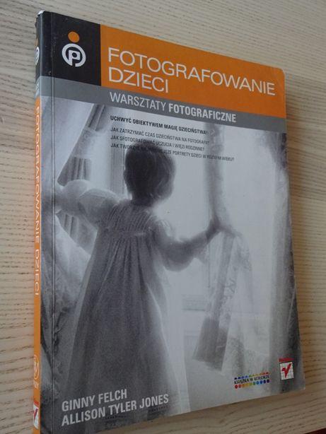 Fotografowanie Dzieci Warsztaty Fotograficzne książka