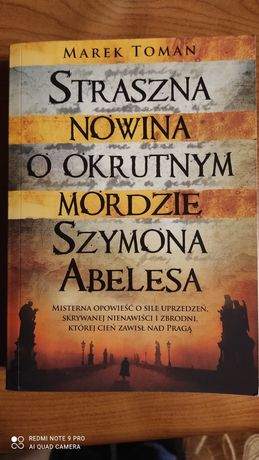 """,,Straszna nowina o okrutnym mordzie Szymona Abelesa"""" Marek Toman"""