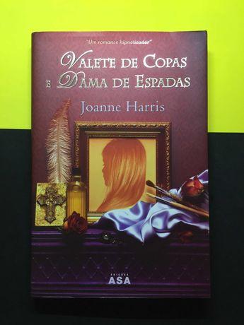 Joanne Harris - Valete de Copas e Damas de Espadas (Portes Grátis)