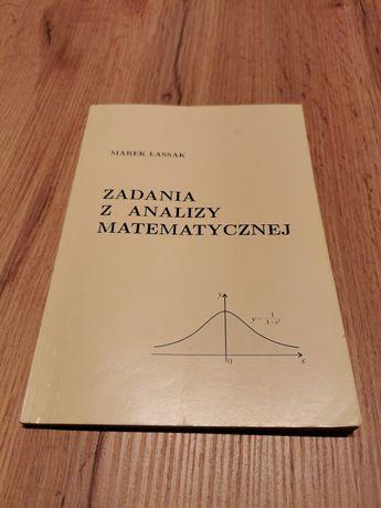 Zadania z analizy matematycznej Marek Lassak