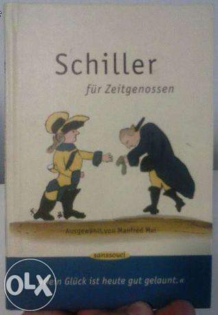 Schiller für Zeitgenossen, ausgewählt von Manfred Mai