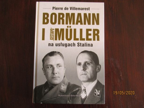 Bormann i Gestapo Muller na usługach Stalina. Pierre de Villemarest.