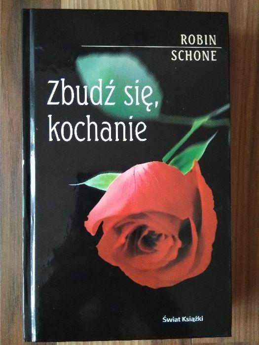 """""""Zbudź się, kochanie"""" Robin Schone Wrocław - image 1"""