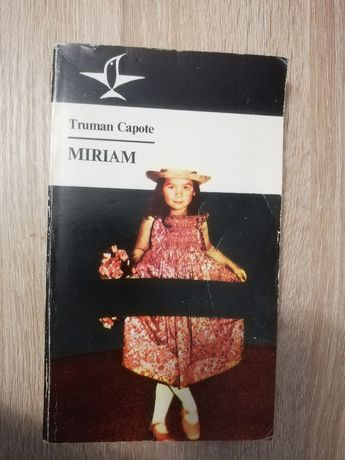 Książka Miriam, autor Truman Capote, bardzo ciekawa lektura