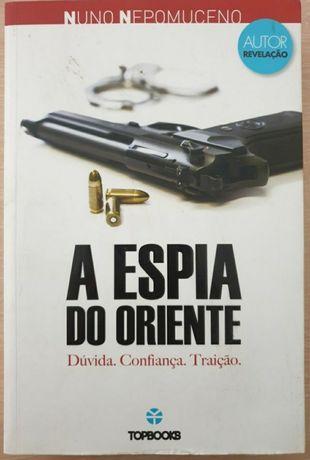 """Livro """"A espia do Oriente"""", de Nuno Nepomuceno, novo."""