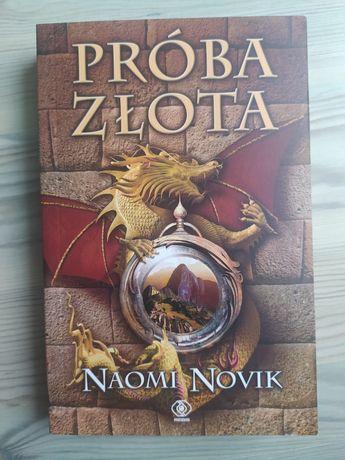 Próba złota Naomi Novik