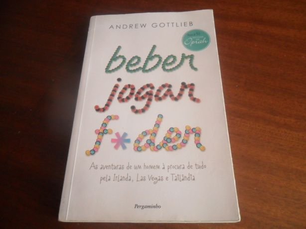 """""""Beber, Jogar, F*der"""" de Andrew Gottlieb - 1ª Edição de 2011"""