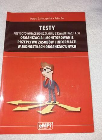 Testy organizacja i monitorowanie przepływu zasobów i informacji A.32