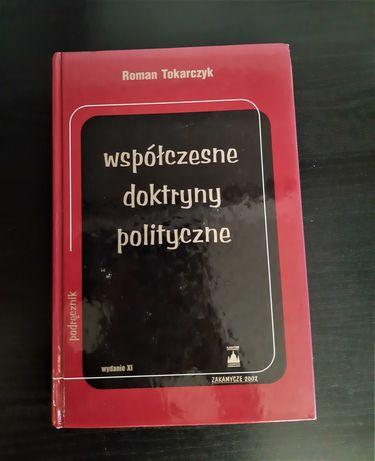 Współczesne doktryny polityczne - Roman Tokarczyk