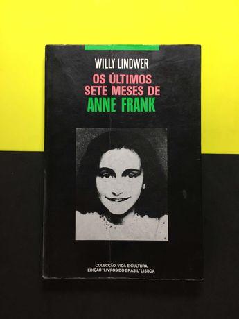 Willy Lindwer - Os últimos sete meses de Anne Frank (Portes Grátis)