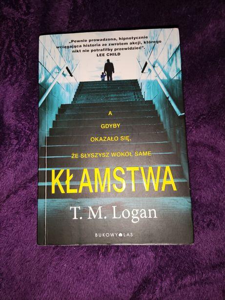 """Książka """"Kłamstwa"""" T. M. Logan"""
