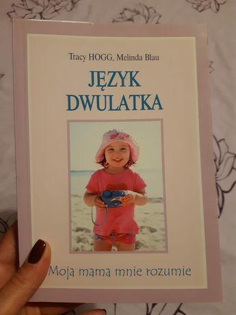Tracy Hogg Melinda Blau Język dwulatka