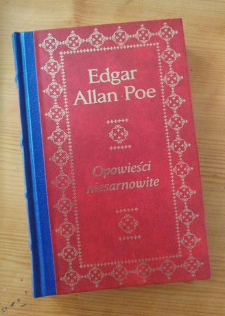 Egdar Allan Poe - Opowieści niesamowite